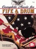 Complete Music for Fife and Drum